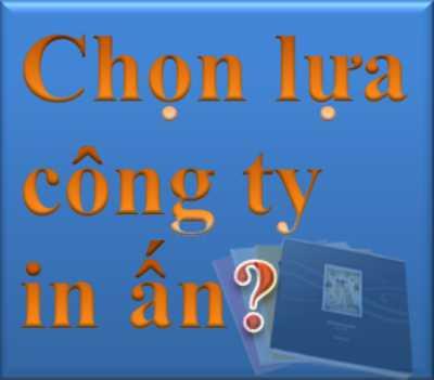 Chon Lua Cong Ty In An